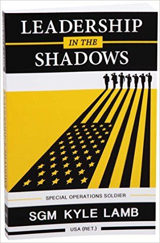 Leadership in the Shadows - Special Operations Soldier