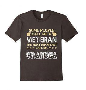 Some People Call Me A Veteran T-shirt, Call me Grandpa